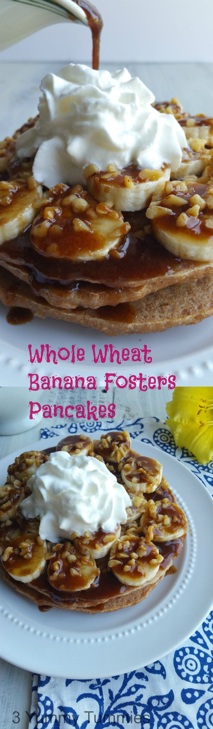Whole Wheat Bananas Foster Pancakes | 3 Yummy Tummies