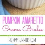 Pumpkin Amaretto Creme Brulee