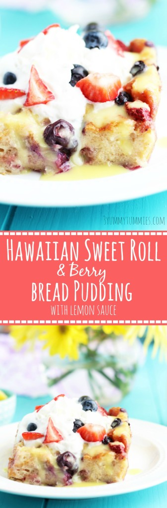Hawaiian Sweet Roll and Berry Bread Pudding with Lemon Sauce pic