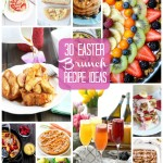 30 Easter Brunch Recipe Ideas
