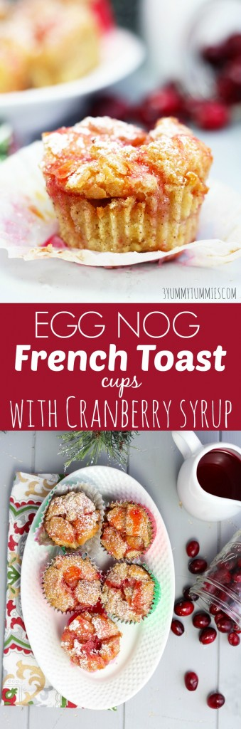 These Egg Nog French Toast Cups are a decadent brunch treat for Christmas with fresh Cranberry syrup!
